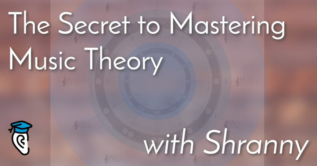 The Secret to Mastering Music Theory, with Shranny