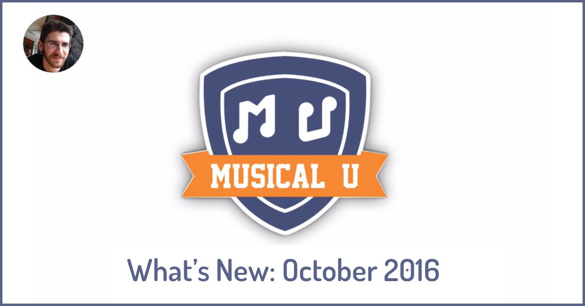 What's New in Musical U: October 2016