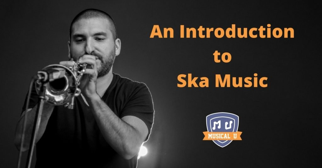 An Introduction to Ska Music
