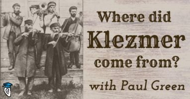 where-did-klezmer-come-from-with-paul-green