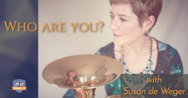 who-are-you-your-identity-will-shape-your-music-career-with-susan-de-weger