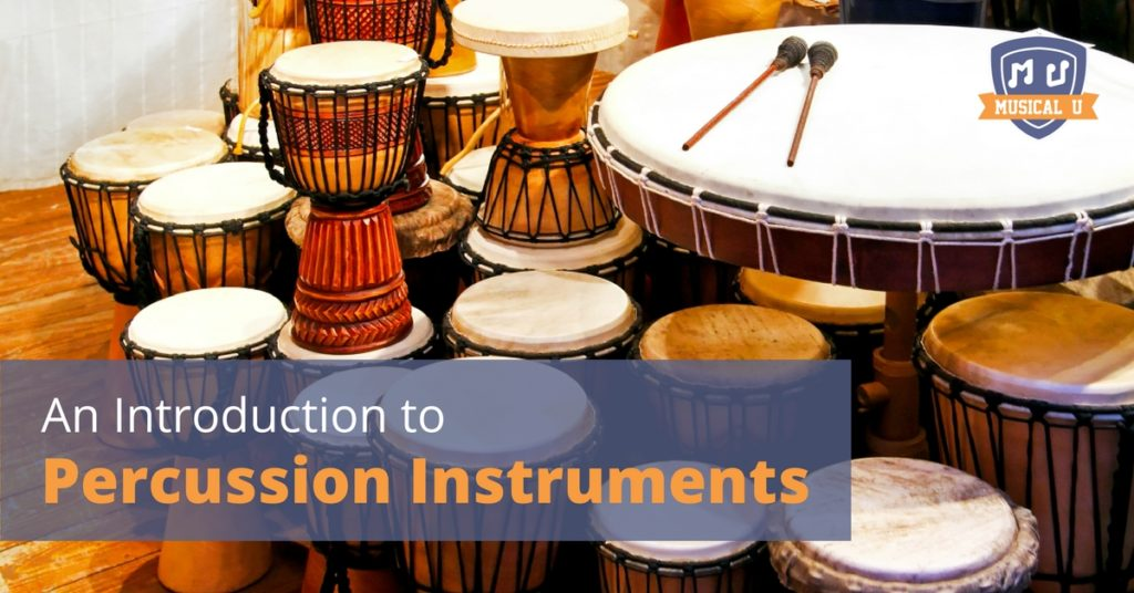 An Introduction to Percussion Instruments