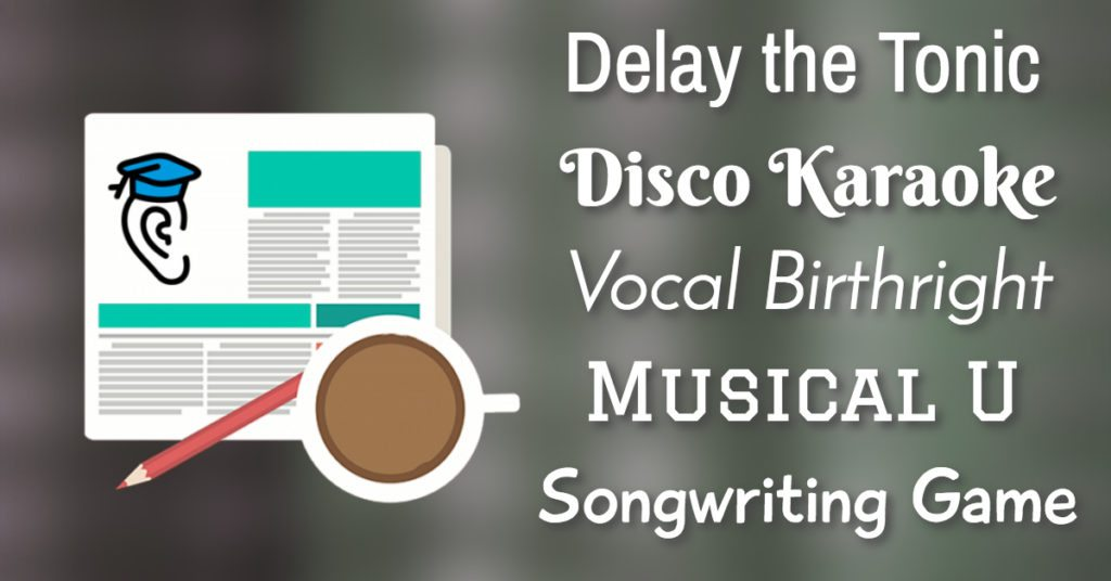 Songwriting Secrets and Games, Vocal Birthright and Disco Balls