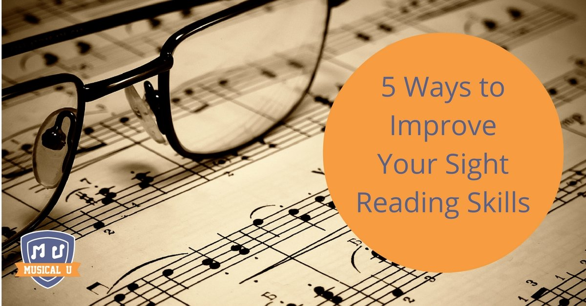 5 Ways to Improve Your Sight Reading Skills