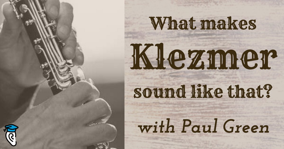 What Makes Klezmer Sound Like That? With Paul Green