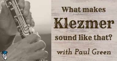 What makes Klezmer sound like that- (with Paul Green) copy