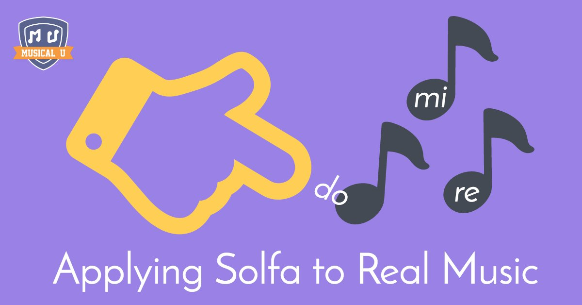Applying Solfa to Real Music