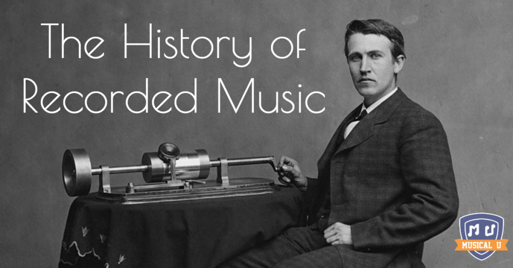 The History of Recorded Music