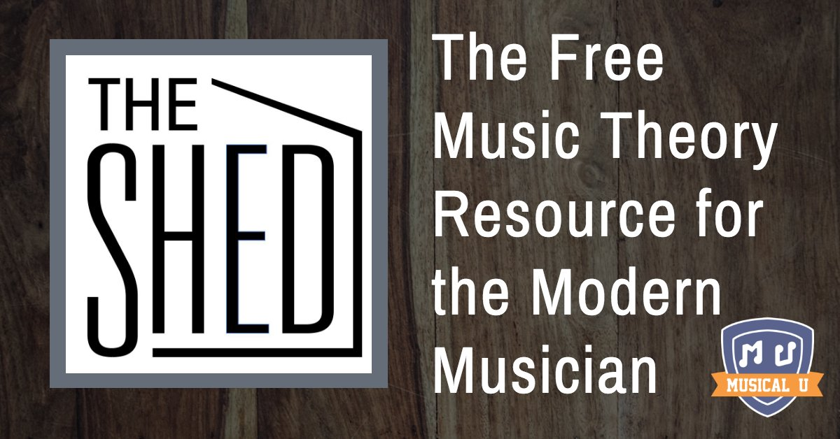 The Shed: The Free Music Theory Resource for the Modern Musician