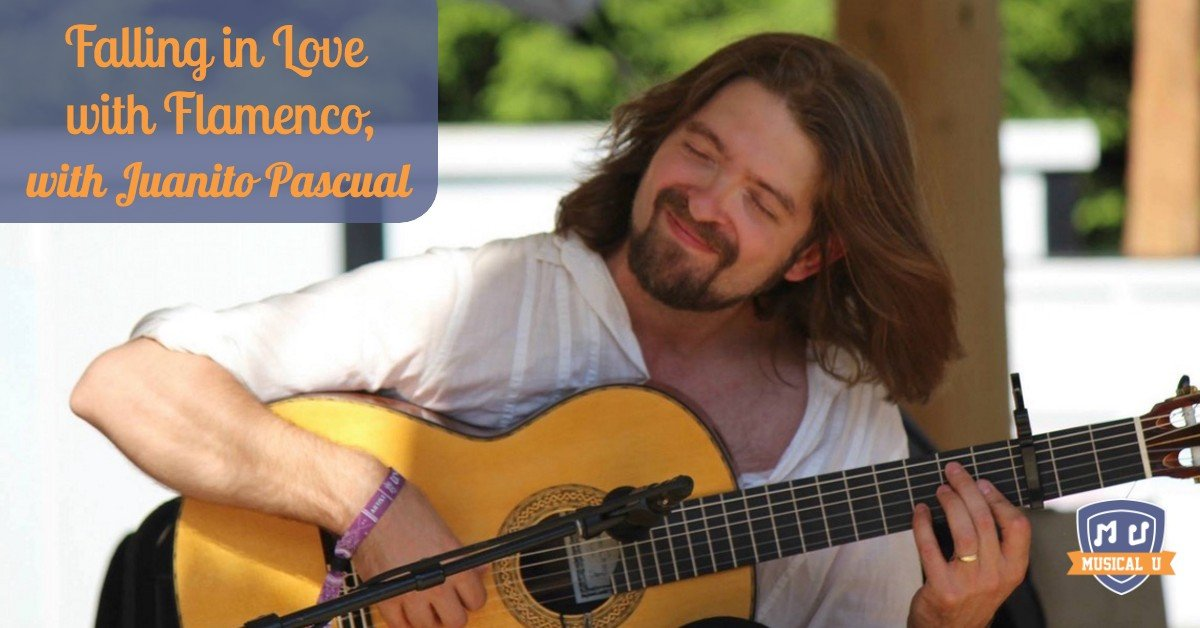 Falling in Love with Flamenco, with Juanito Pascual