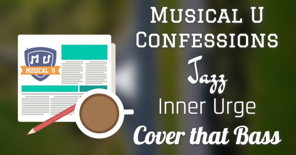 Jazz, Covers, Two Years of Musical U, Infinite Possibility