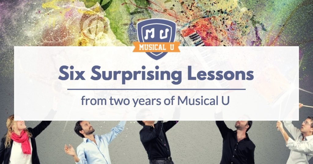 Six Surprising Lessons from Two Years of Musical U