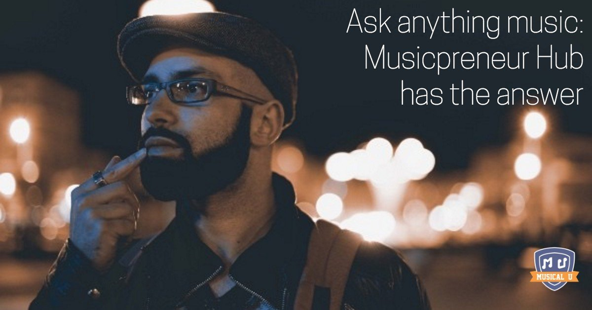 Ask anything music: Musicpreneur Hub has the answer