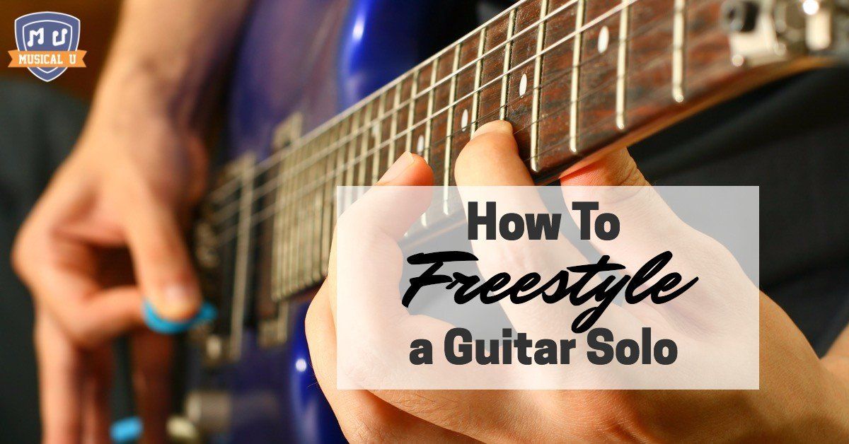 How To Freestyle a Guitar Solo