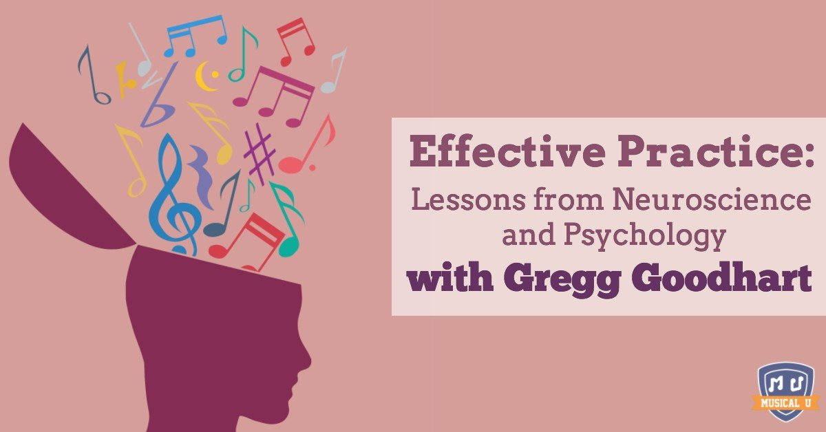 Effective Practice: Lessons from Neuroscience and Psychology, with Gregg Goodhart