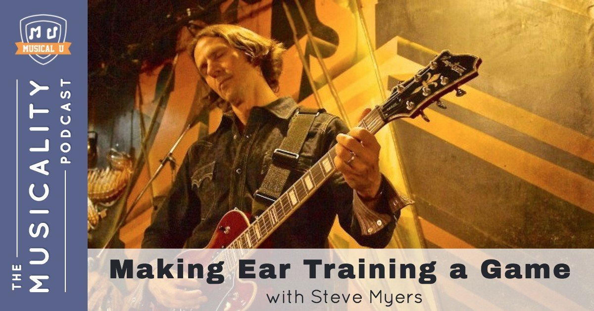 Making Ear Training a Game, with Steve Myers
