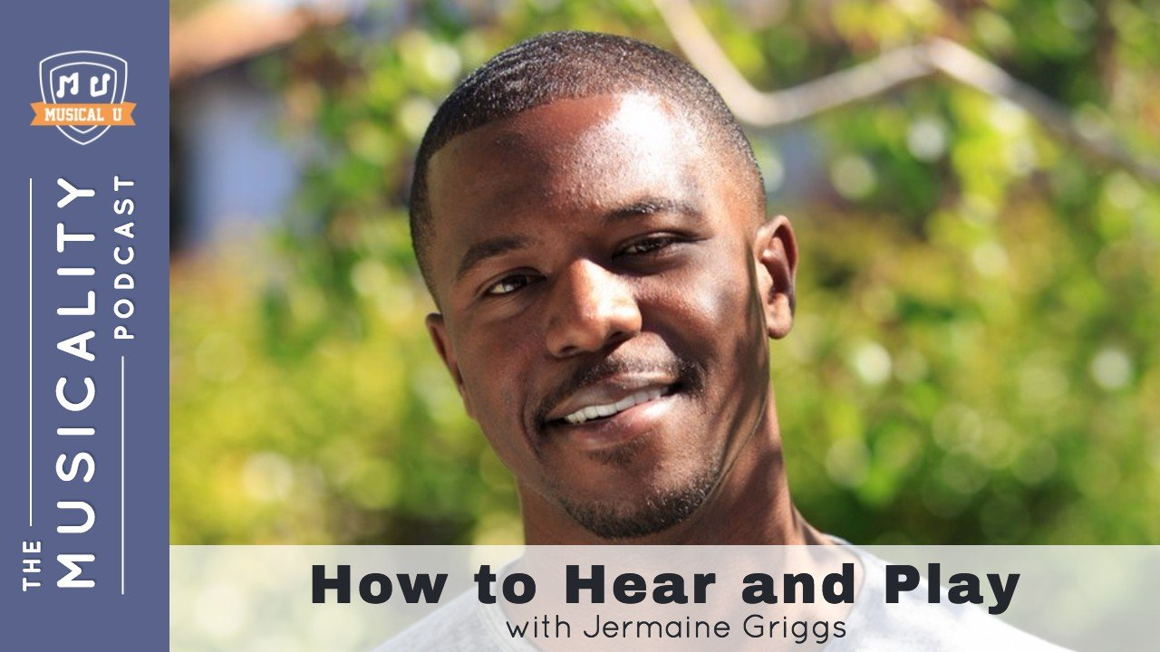 How to Hear And Play, with Jermaine Griggs (Hear and Play)