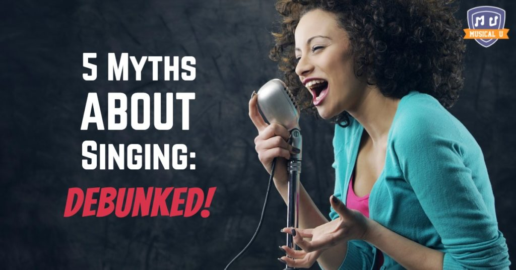 5 Myths About Singing: Debunked!