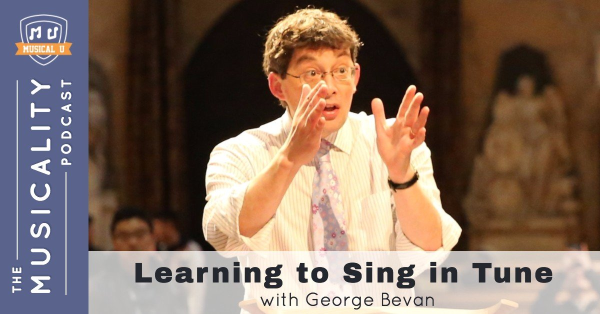 Learning to Sing in Tune, with George Bevan