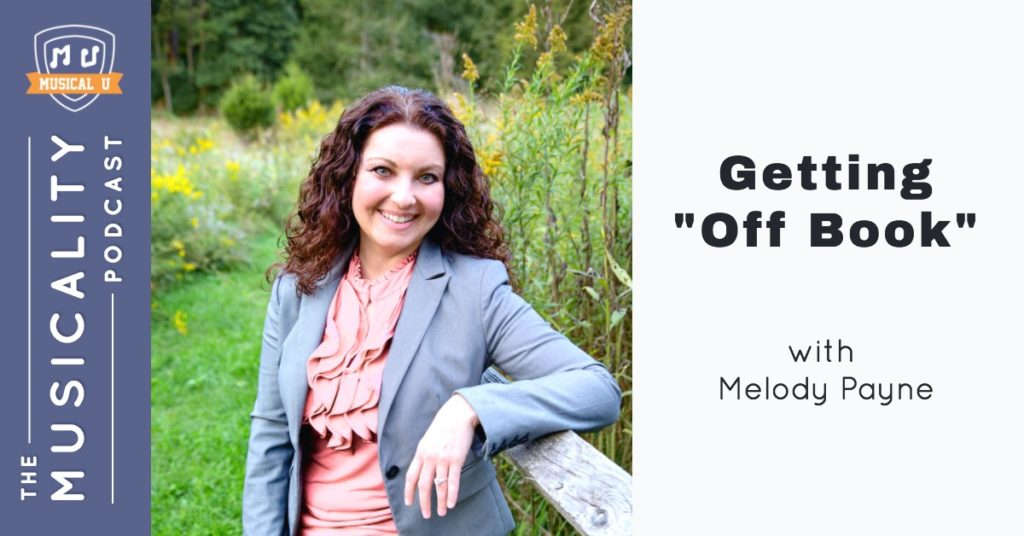 "Getting ""Off Book"", with Melody Payne"