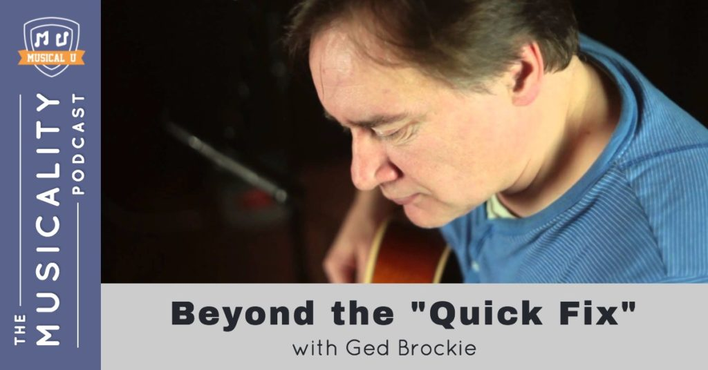 "Beyond the ""Quick Fix"", with Ged Brockie"