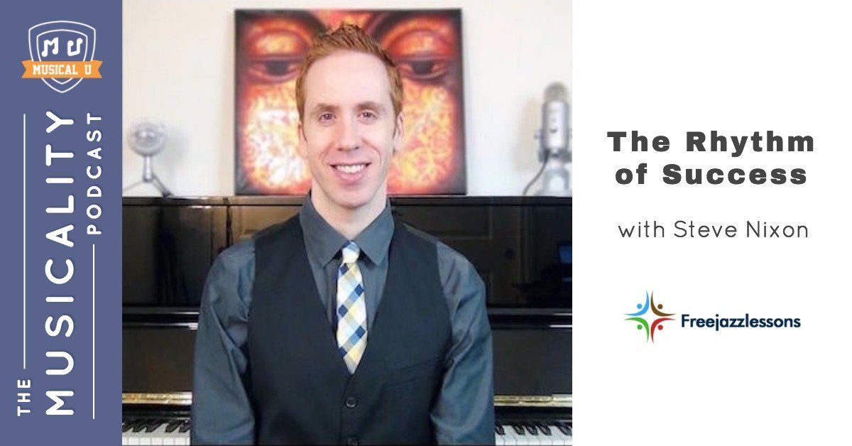The Rhythm of Success, with Steve Nixon