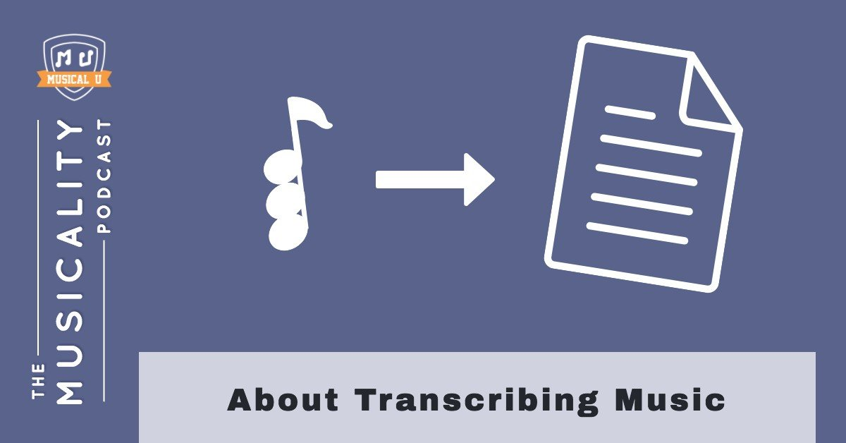 About Transcribing Music