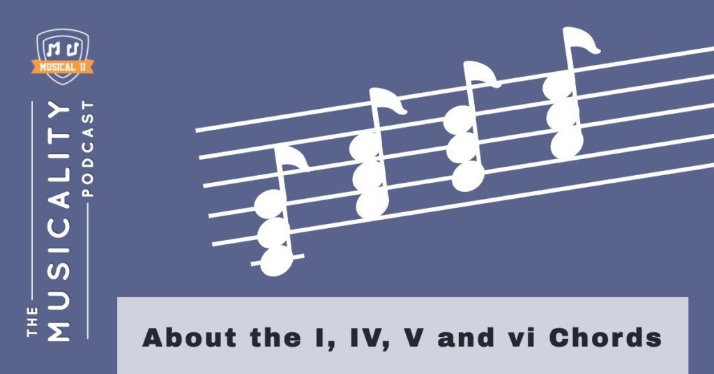 About The I Iv V And Vi Chords Musical U