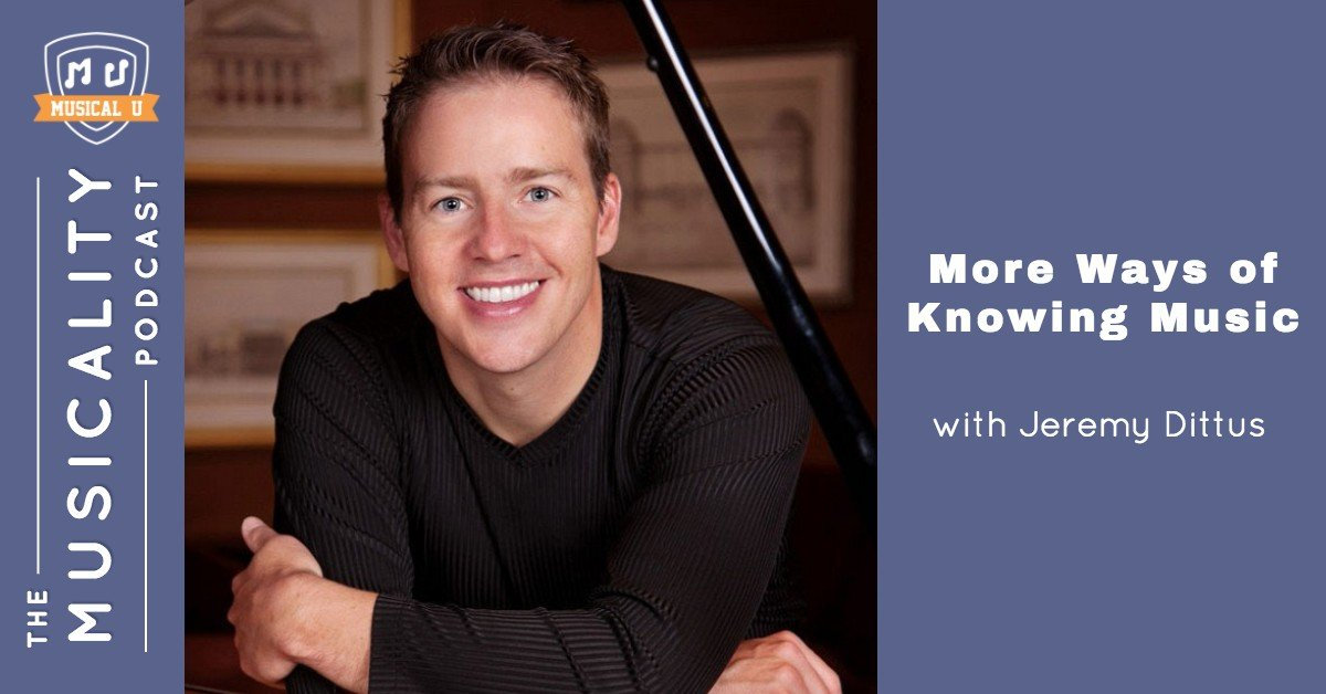 More Ways of Knowing Music, with Jeremy Dittus