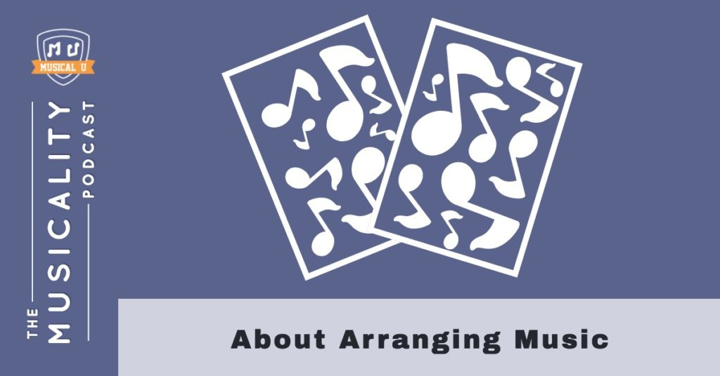 About Arranging Music