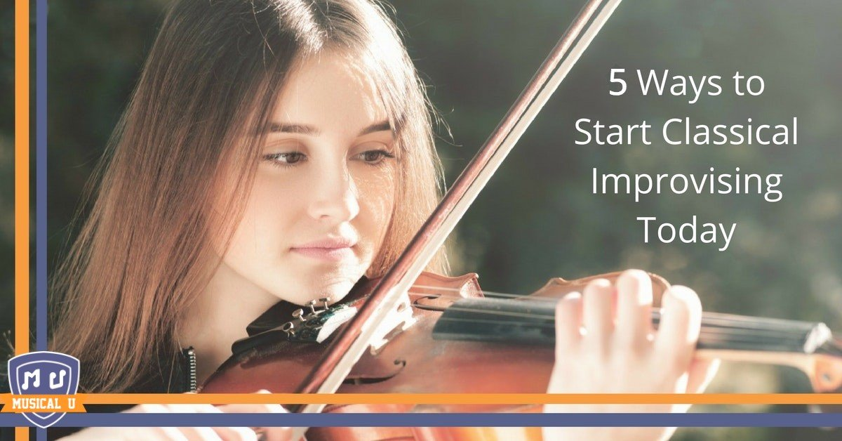 5 Ways to Start Classical Improvisation Today