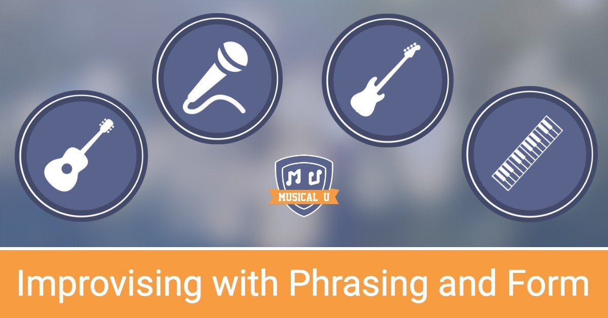 Improv with phrasing and form