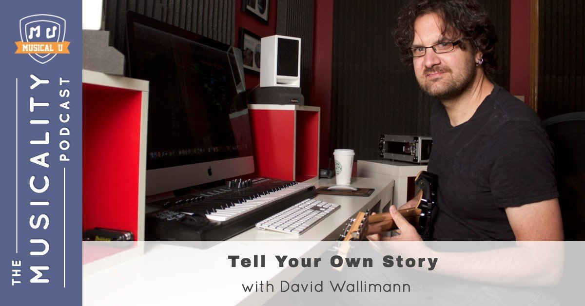 Tell Your Own Story, with David Wallimann