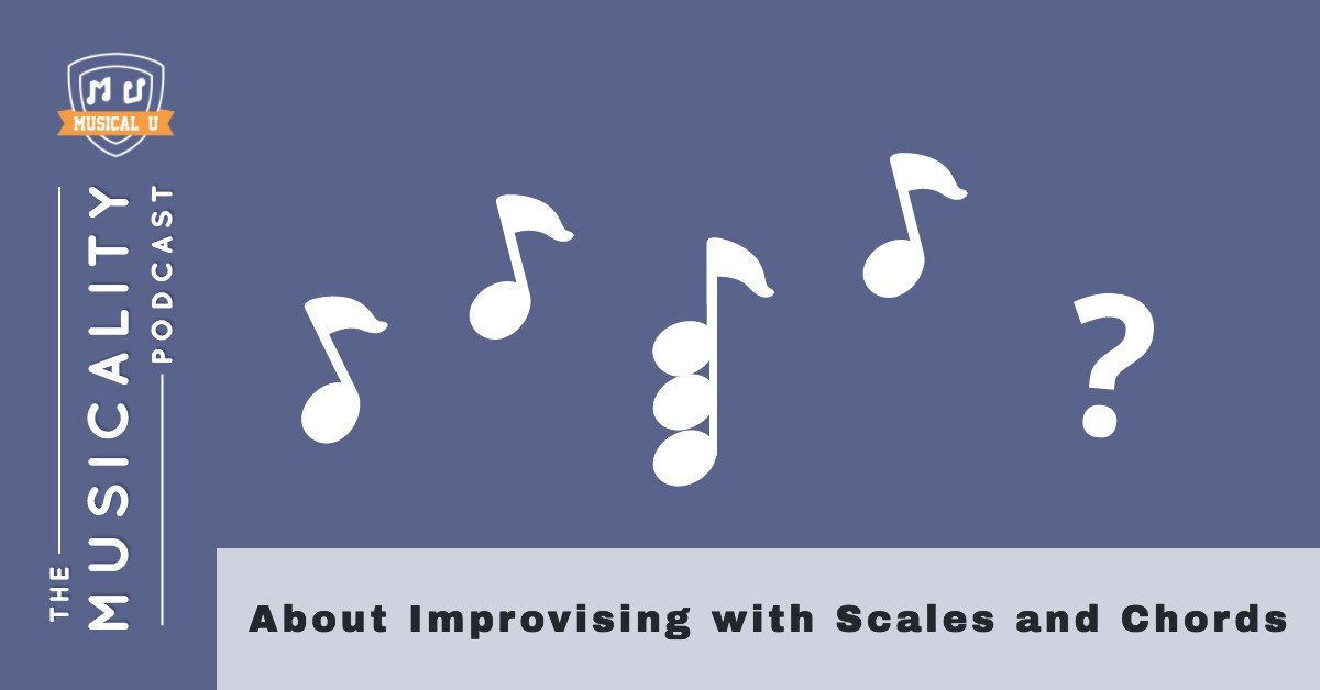 Improvisation with scales and chords