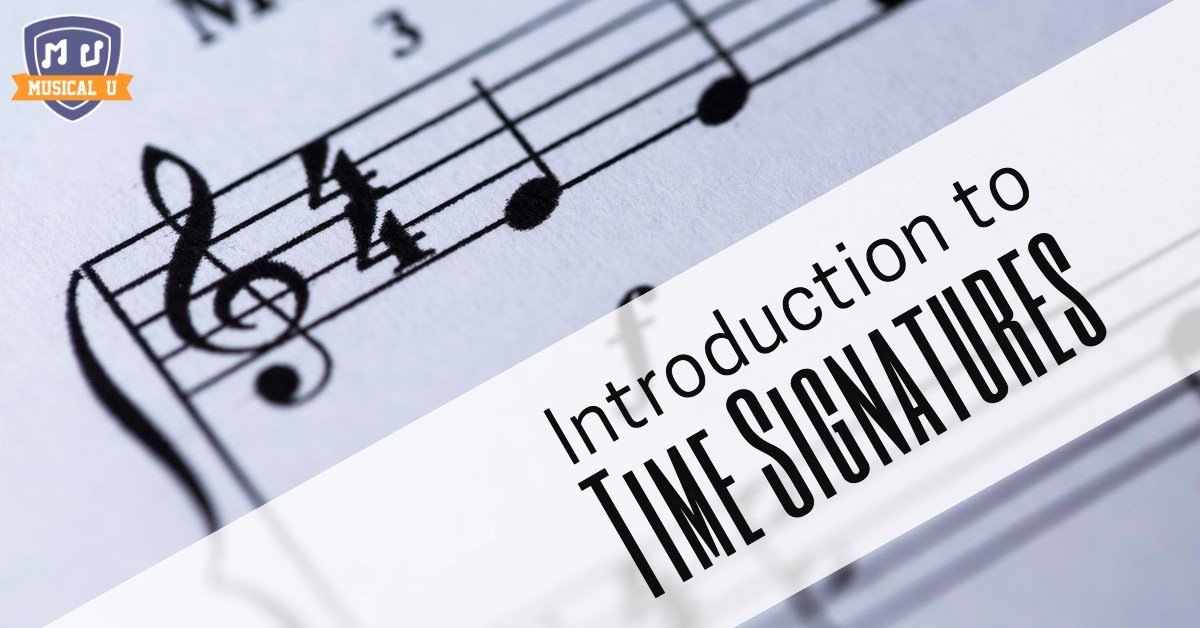 Introduction to Time Signatures | Musical U