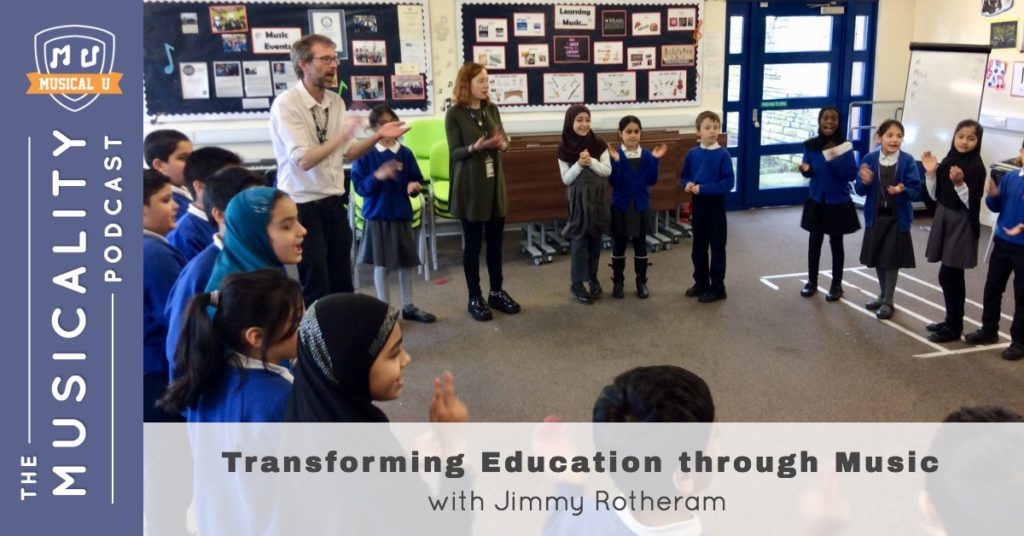 Transforming Education through Music, with Jimmy Rotheram