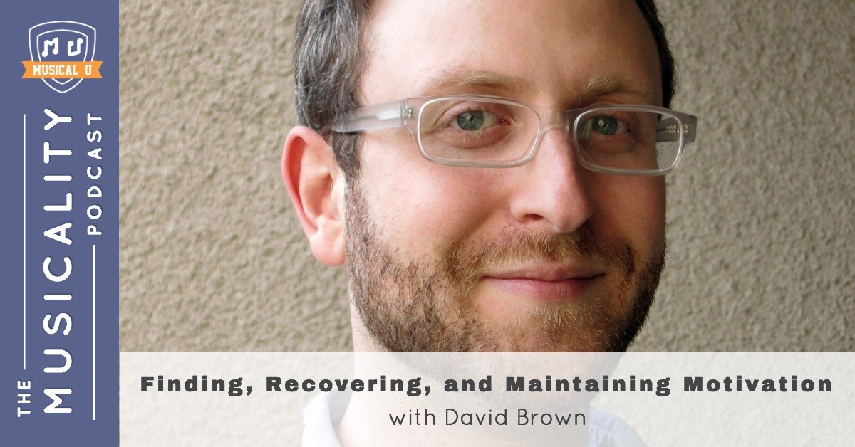 Finding, Recovering and Maintaining Motivation, with David Brown