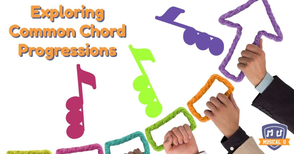 Exploring Common Chord Progressions