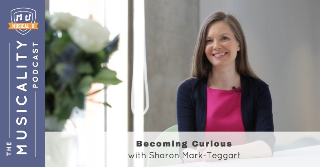 Becoming Curious, with Sharon Mark-Teggart
