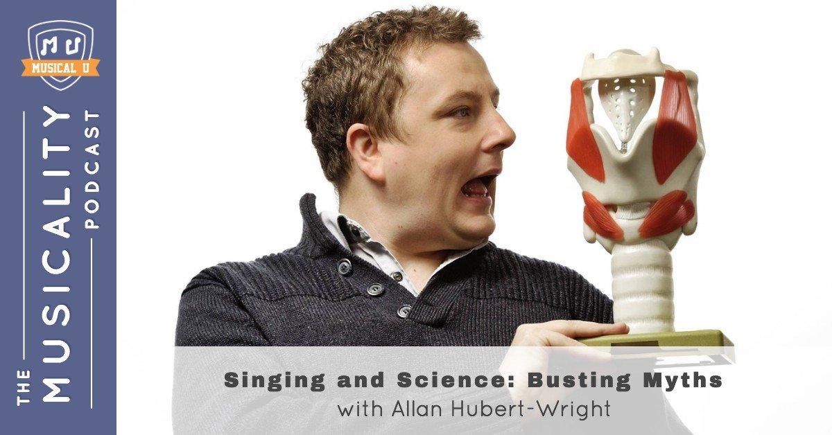 Singing and Science: Busting Myths with Allan Hubert-Wright
