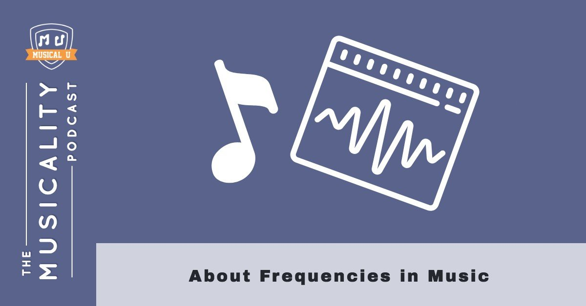 About Frequencies in Music