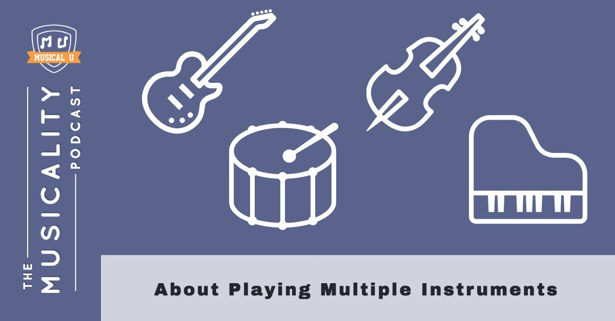 About Playing Multiple Instruments