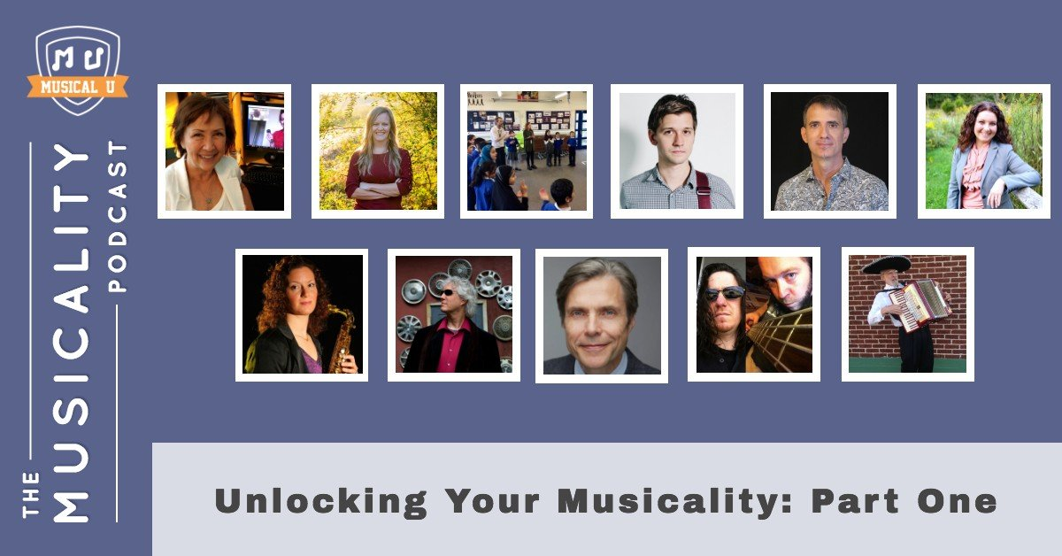 Unlocking Your Musicality: Part One
