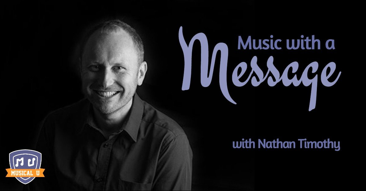 Music with A Message, with Nathan Timothy