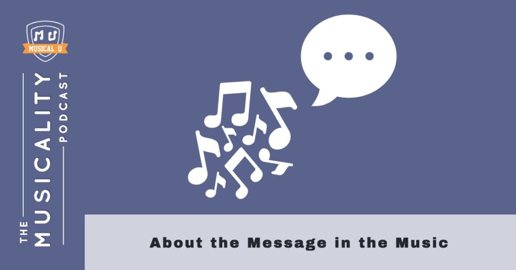 About the Message in the Music