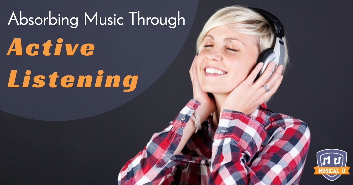 Absorbing Music through Active Listening