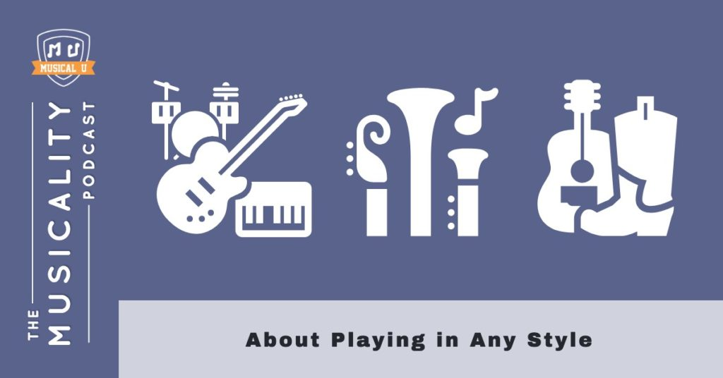 About Playing in Any Style