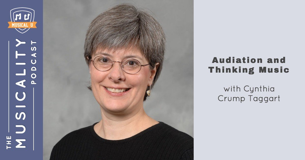 Audiation and Thinking Music, with Cynthia Crump Taggart