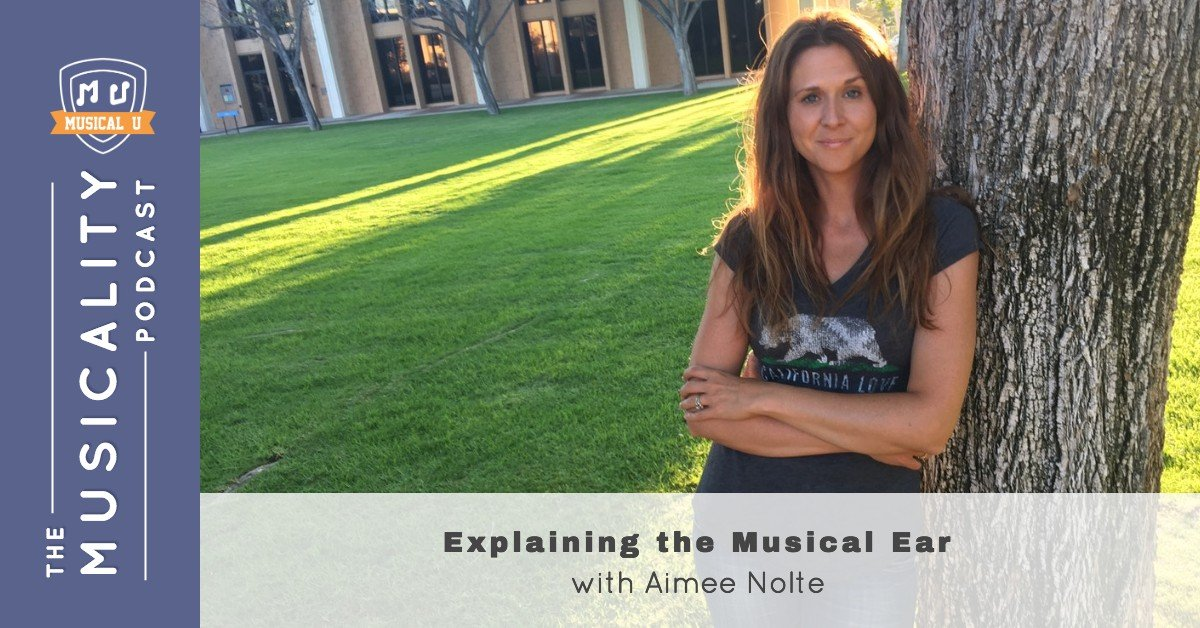 Explaining the Musical Ear, with Aimee Nolte
