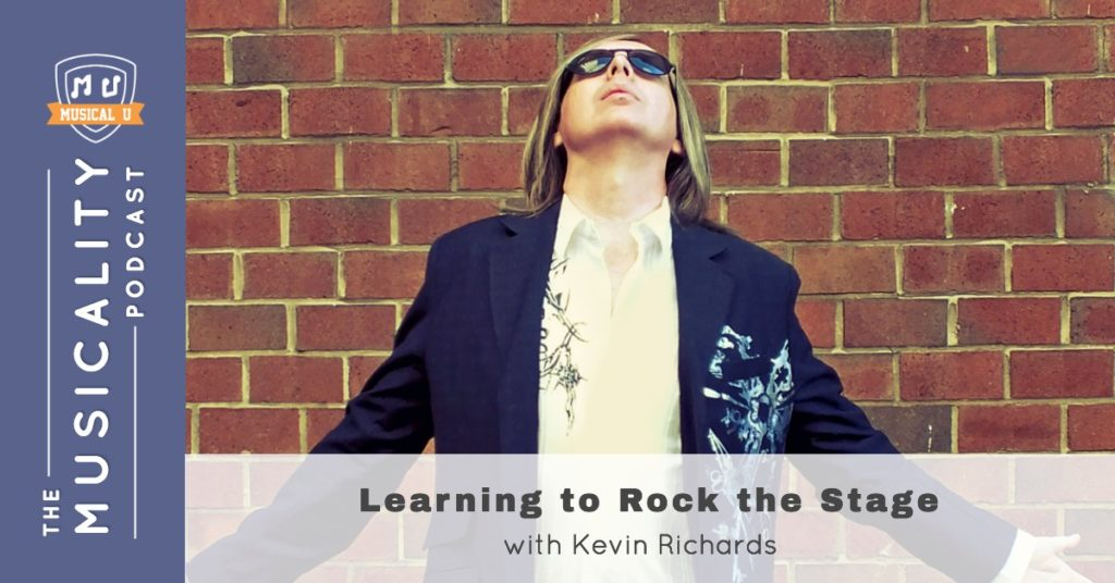 Learning to Rock the Stage, with Kevin Richards